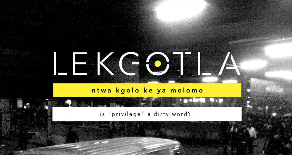 Lekgotla- privilege