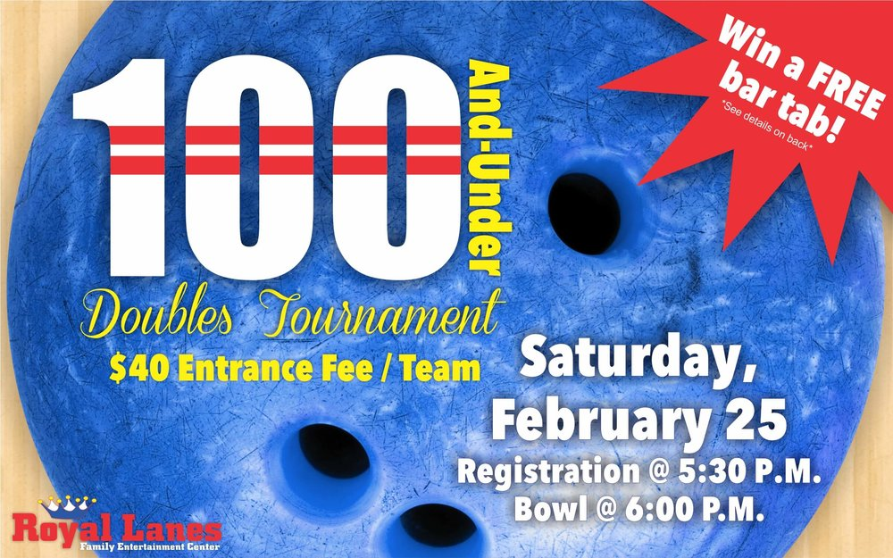 Royal Lanes - 100 and Under doubles Tournament Flyer.jpg