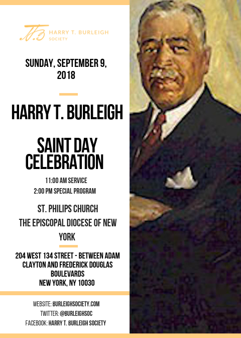 Harry T. Burleigh Saint Day - St. Philips Episcopal Church10:45am Service, 1:00pm Special Programhttp://stphilipsharlem.org/