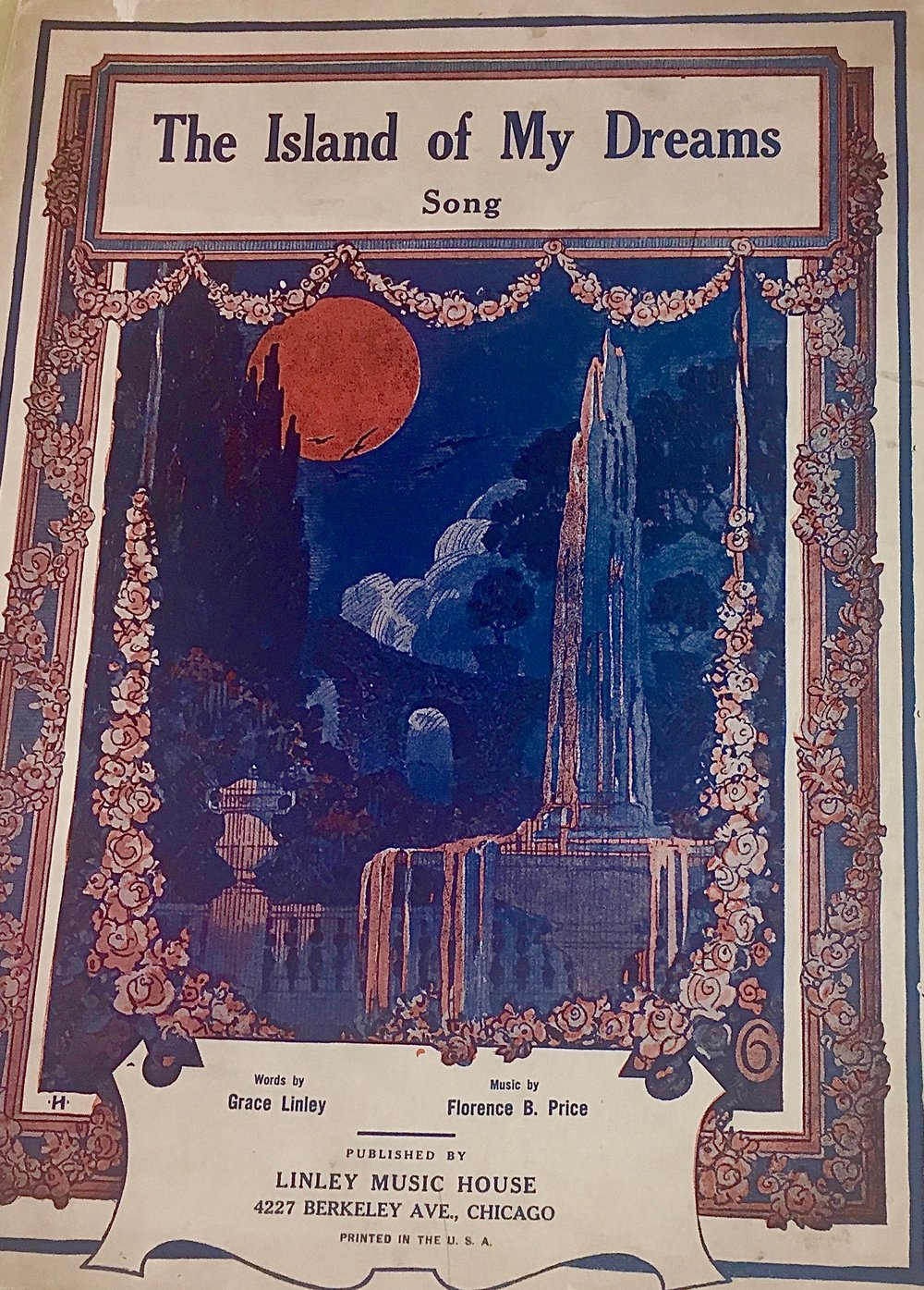 """""""The Island of My Dreams"""" (1928) - music by Florence Price, words by Grace Linley. Florence Price Papers Addendum, University of Arkansas at Fayetteville"""