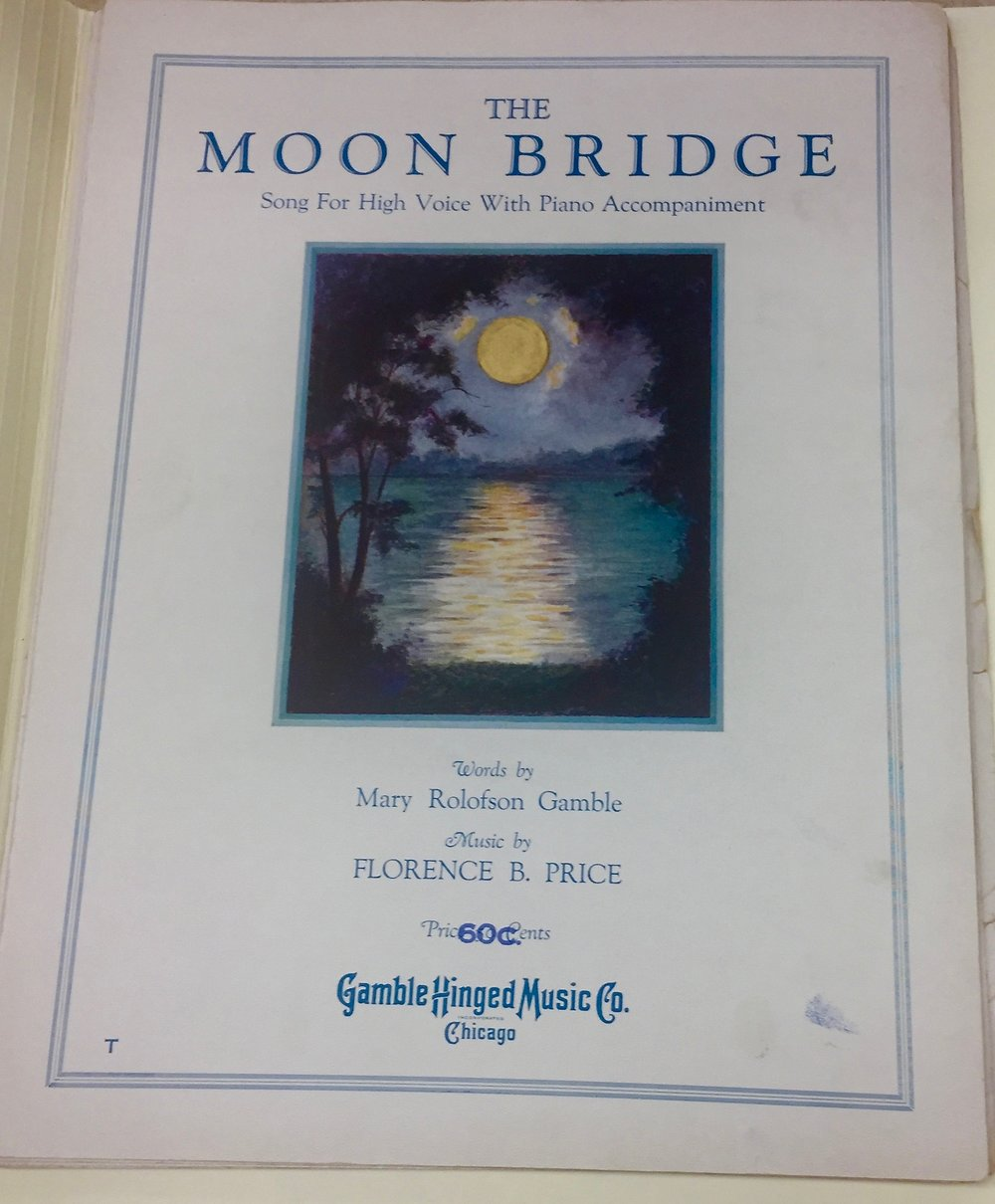 """""""The Moon Bridge"""" (1930) - music by Florence Price, words by Mary Rolofson Gamble. Florence Price Addendum, University of Arkansas at Fayetteville"""