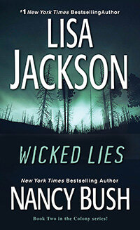 WICKED LIES (written with Lisa Jackson)
