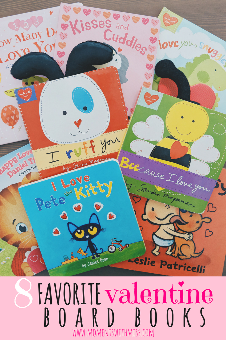 8 Favorite Valentine Board Books www.momentswithmiss.com 2.png