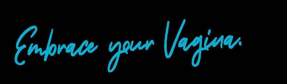 Ebrace your vagina.png
