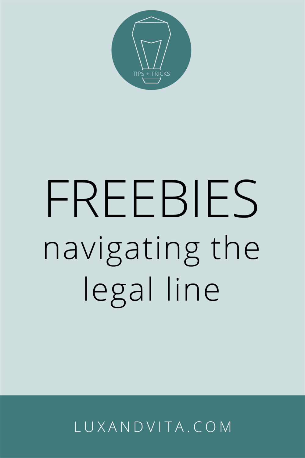 Navigating the legal line of freebies  |  Lux + Vita