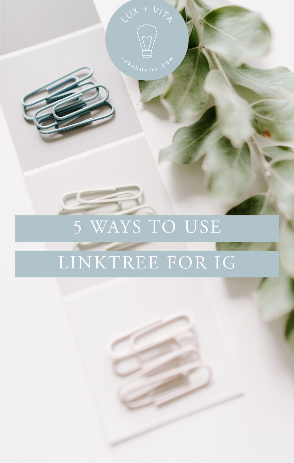 Blog-ways-to-use-linktree-instagram_Pinterest-Tall.jpg