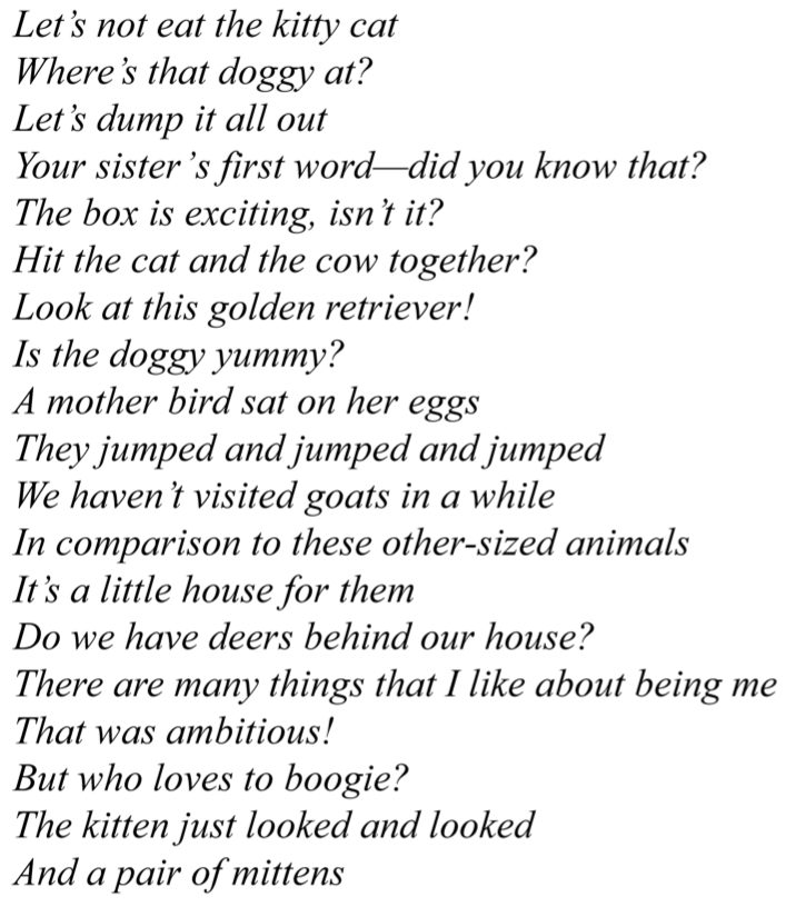 A sample of infant-directed utterances from Piazza's paper. Credit: Current Biology.