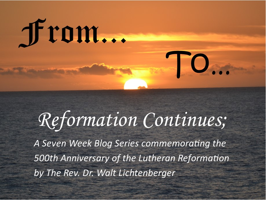 From To Reformation Continues.jpg