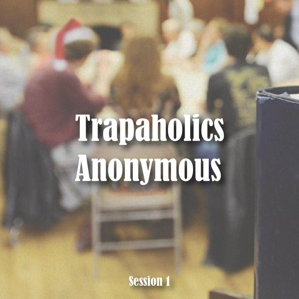 faucetjockey - Trapaholics Anonymous 1 (a mix)