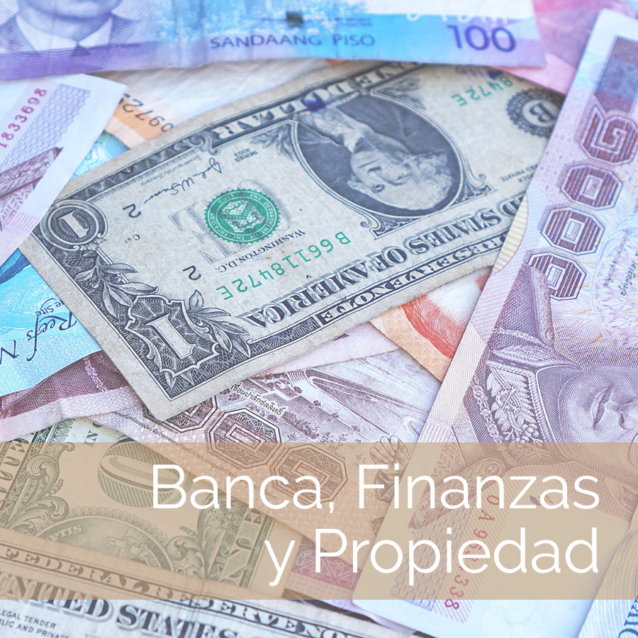 Banca, Finanzas y Propiedad