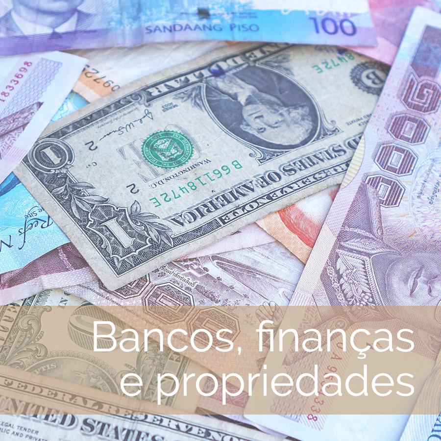 Bancos, finanças e propriedades