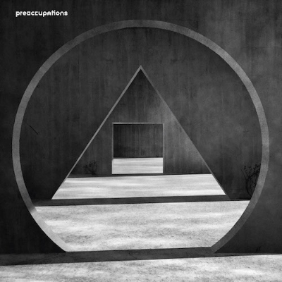 Preoccupations_New-Material.jpg