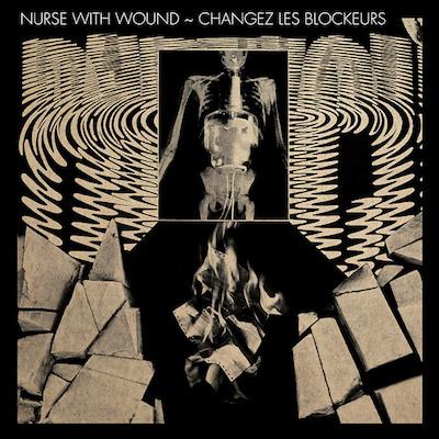Nurse With Wound / New Blockaders