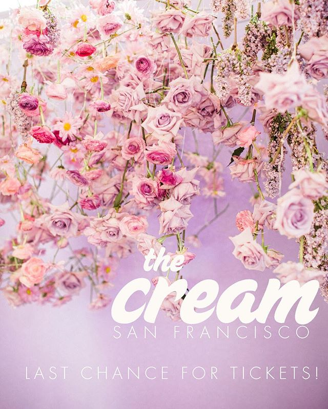 Sunday is almost here! Get your tickets while they're hot ✨🎟✨ We're looking at you San Francisco! Meet us at #thecreamevent