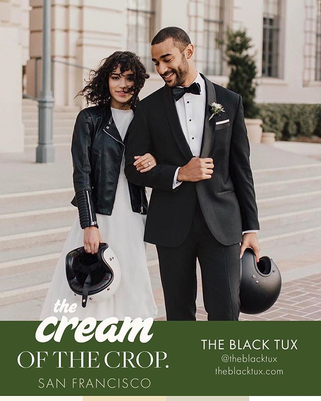 "SF Crop:: Rent the suit, own the ""I do"". They're our go-to recommendation for modern rental suits and tuxedos that actually fit. Come see their latest and greatest on Sunday at CREAM SF. Welcome back to the crop, @theblacktux !"
