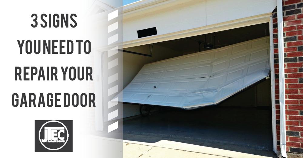 3 Signs You Need To Repair Your Garage Door Jtec Garage Doors