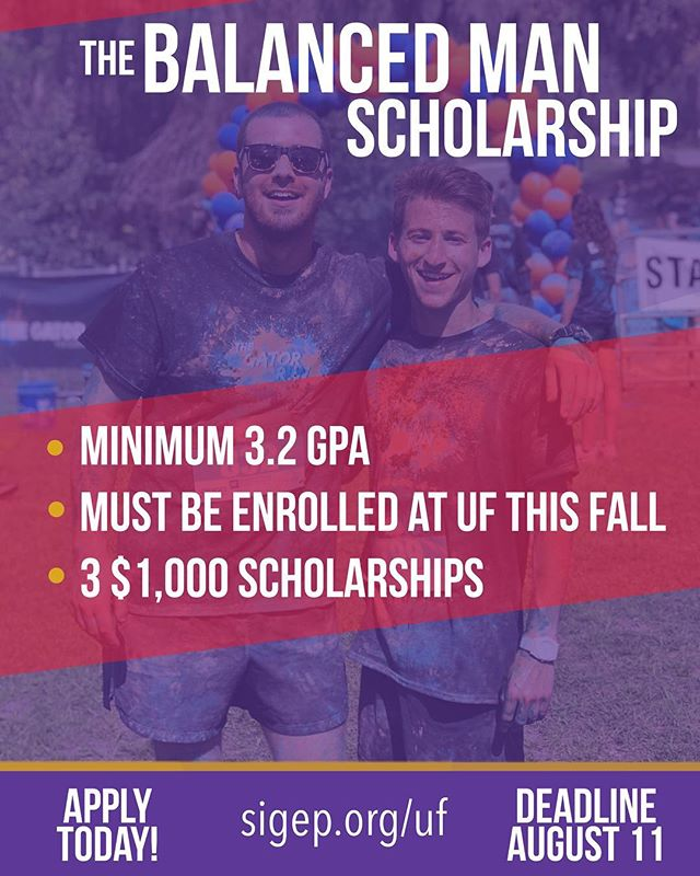 Are you a first year male undergraduate at UF? Do you continuously pursue excellence through the achievement of Sound Mind and Sound Body? If you think you got what it takes, apply to the Balanced Man Scholarship! sigep.org/uf #uf #uf22