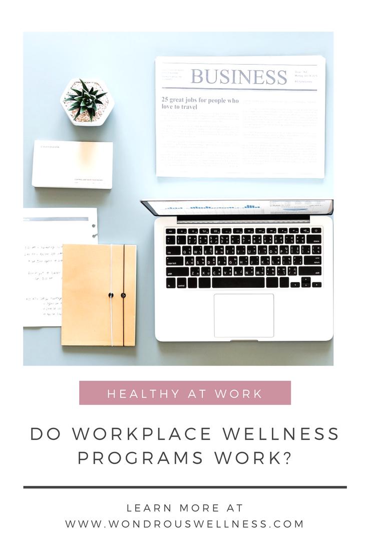 Do Workplace Wellness Programs Work?