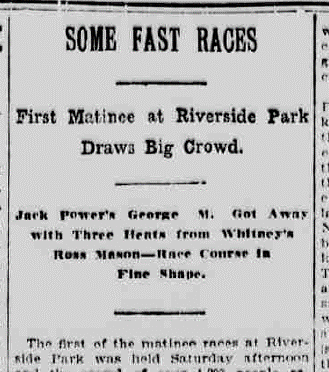 June 1, 1909 article about Riverside Park in the  Burlington Free Press  (www.chroniclingamerica.com)