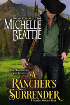 A Rancher's Surrender - a Montana western historical romance novel
