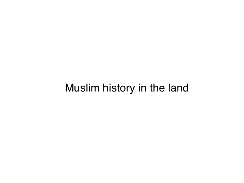 15 Muslim history in the land.png