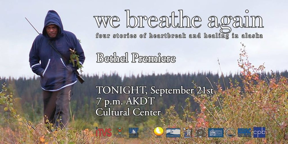 Bethel, Alaska Premiere    2 p.m. on Thursday, September 21, 2017