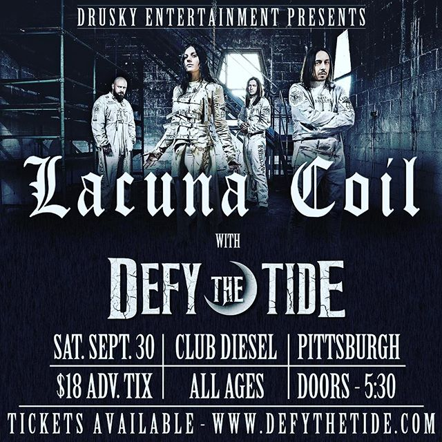 #joinus Saturday, September 30th at @dieselpgh with @lacunacoilofficial . . . #tickets available NOW at www.defythetide.com - $18! #defythetide #cbentertainment #pittsburgh #party #people #lacunacoil #metal #rock #concert #rockon
