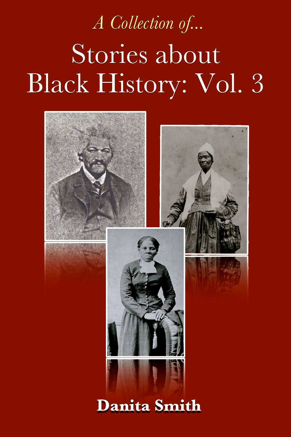 Stories about Black History: Vol. 3