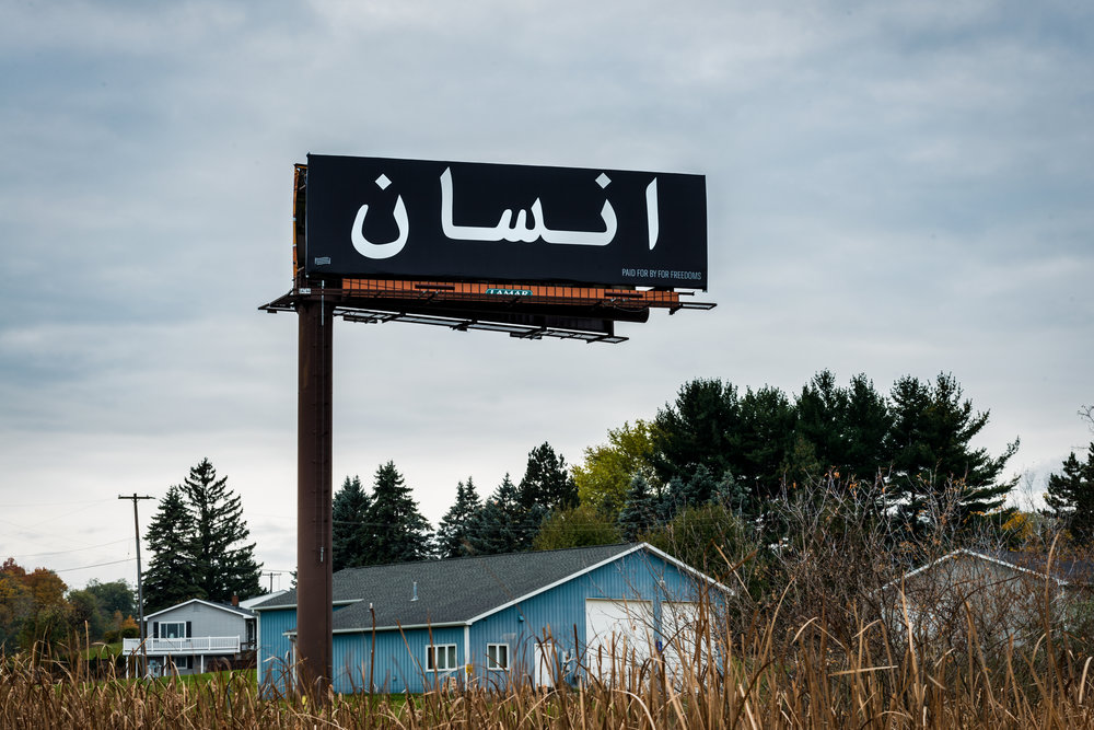 Jamila El Sahli,  Human Being  (billboard), Lansing, MI, 2018. Image courtesy Jeremy Rafter and For Freedoms.