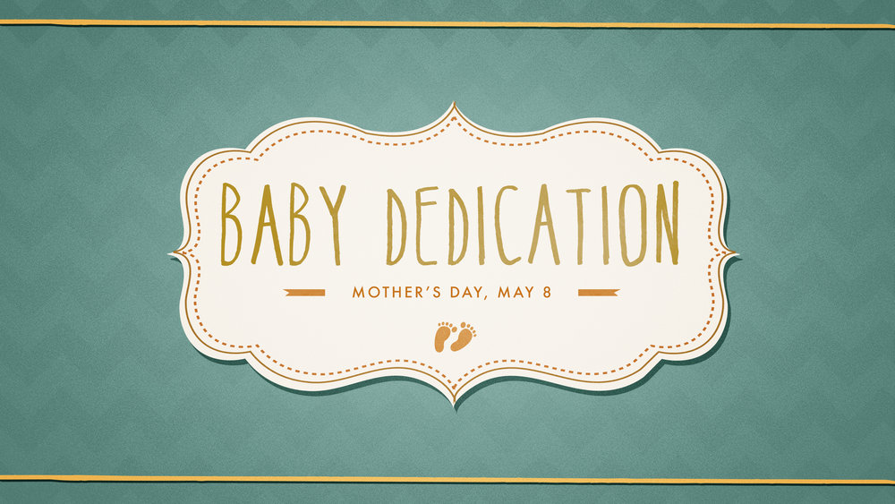 Baby-Dedication-Mothers-Day.jpg