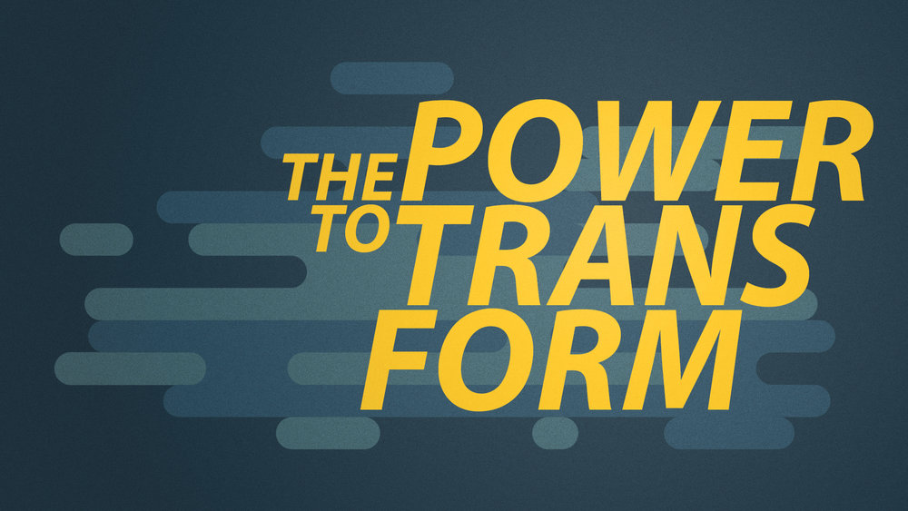 Power-to-Transform.jpg