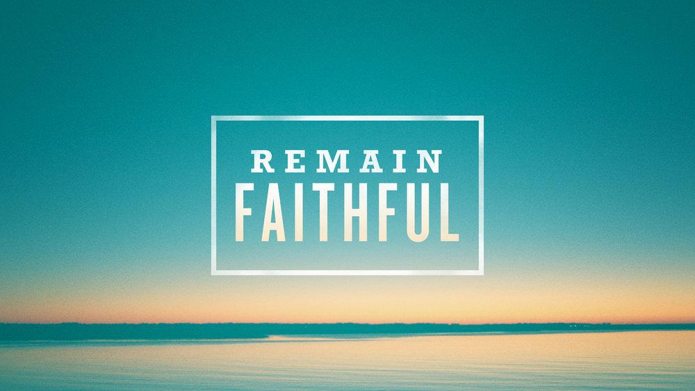 Remain-Faithful.jpg