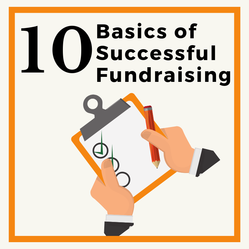 Ten Basics of Successful Fundraising