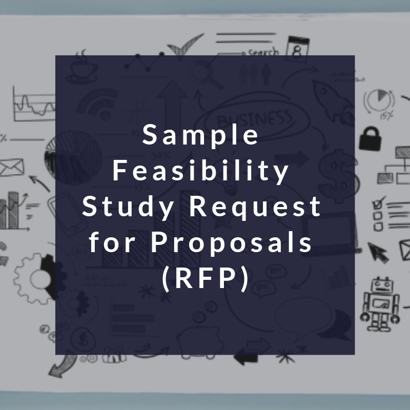 Sample Feasibility Study Request for Proposals (RFP)