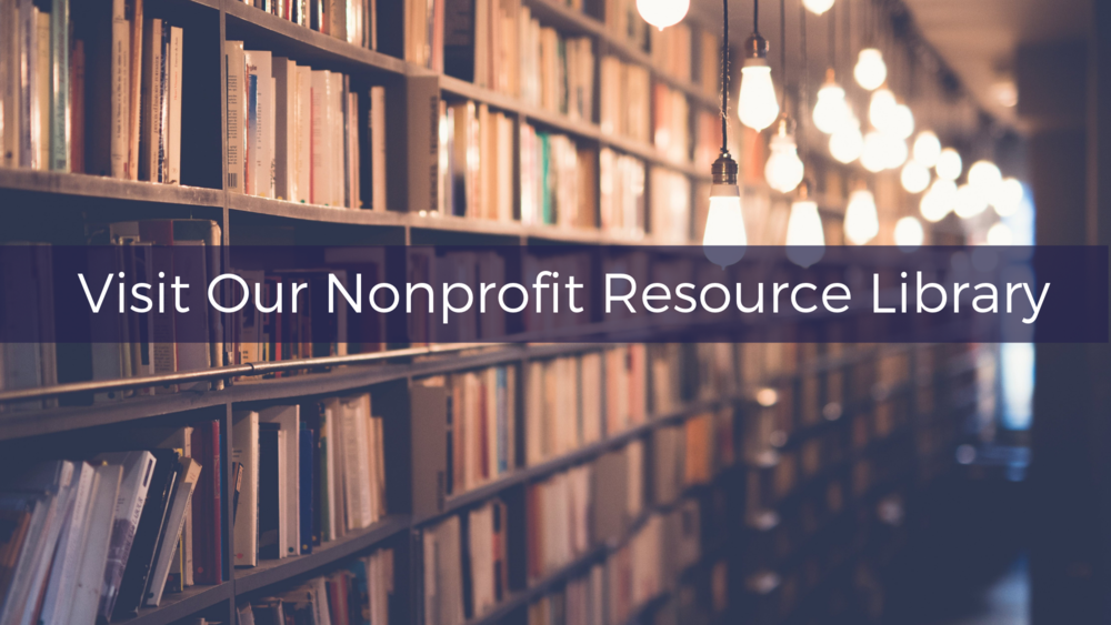 Visit Our Nonprofit Resource Library.png