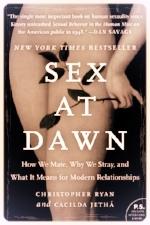 Sex at Dawn by Christopher Ryan &Cacilda Jethá (2010)