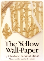 The Yellow Wall-Paper by Charlotte Perkins Gilman (1892)