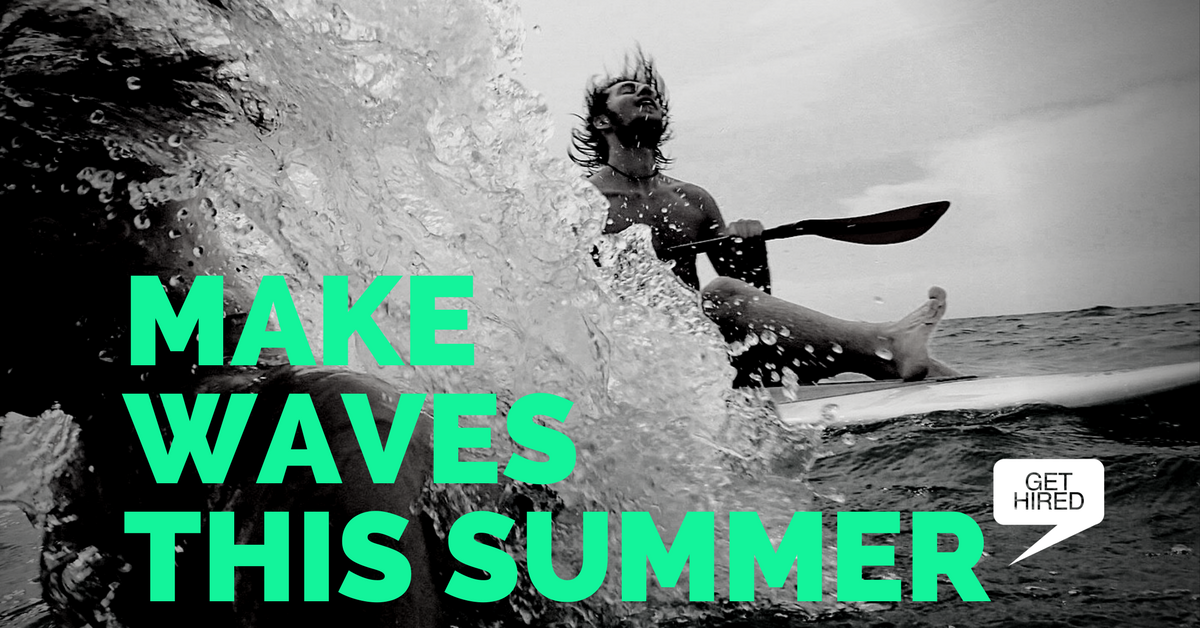 MAKEWAVESTHIS SUMMER