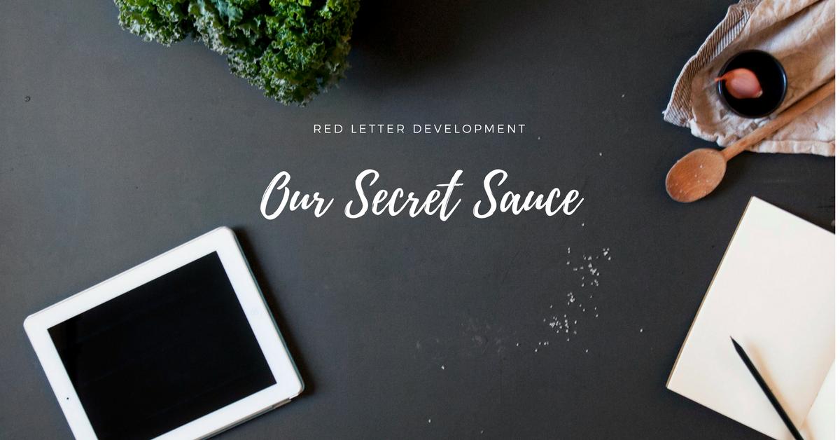 Our Secret Sauce