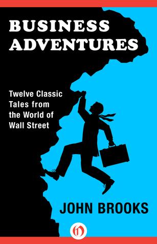 Best Entrepreneur Book Business Adventures