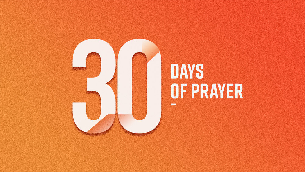 September 1-30 - We are committed to a season of prayer as we head into this fall. Join us during the month of September as we seek God.