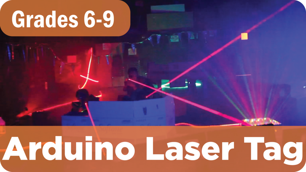 Arduino Laser Tag Summer Camp