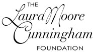 Laura Moore Cunningham Foundation