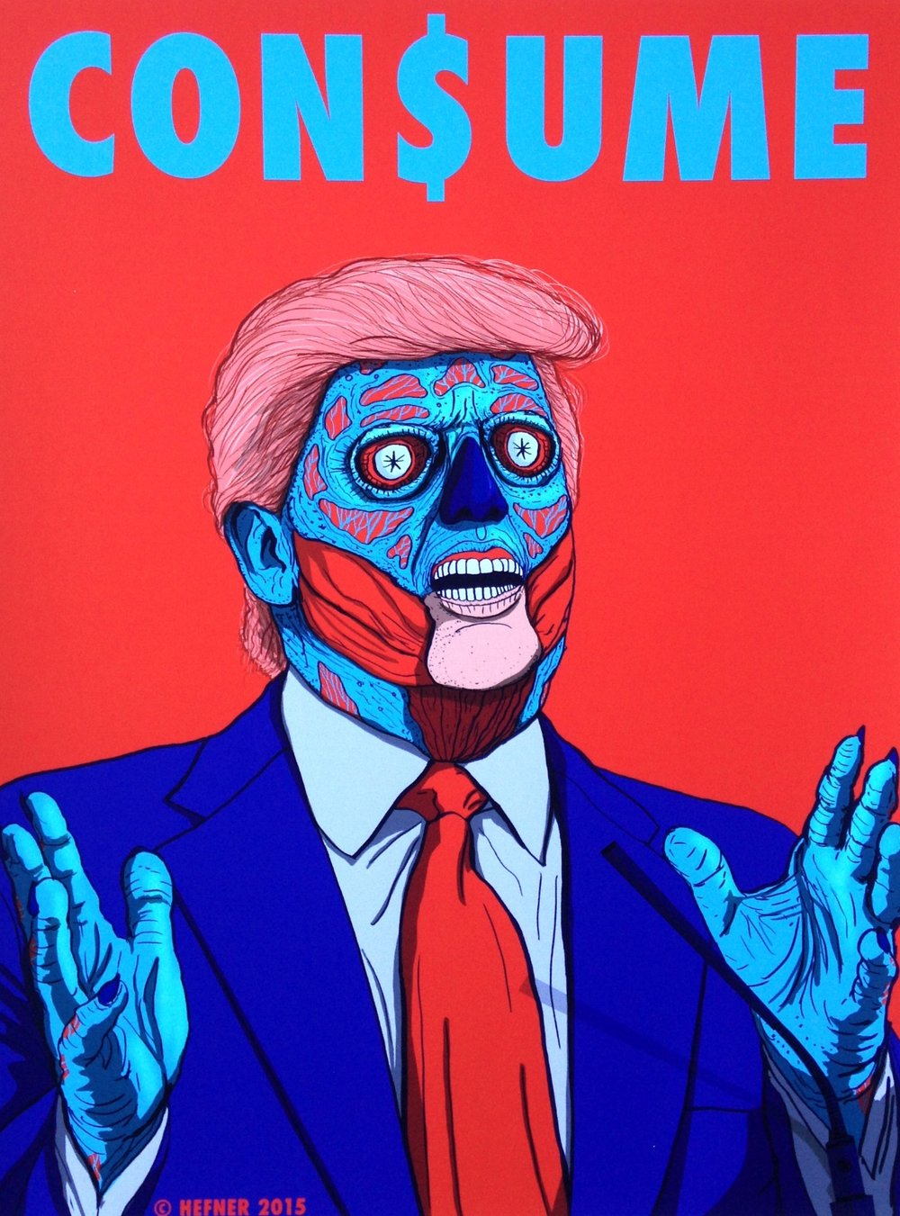 """CON$UME (Trump)"" by Hal Hefner Print on Paper 11""x14"""