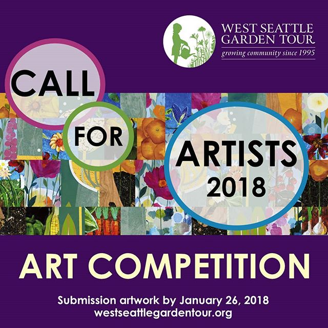 LAST CALL! Submit art by this Friday, Jan 26 for the 2018 West Seattle Garden Tour art competition. One talented artist will win prominence on tour poster and ticket book, a spot in West Seattle Art Walk, and $500 cash! Get the details at http://ow.ly/o5Ey30hUKuw #callforartists