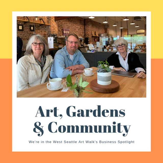 @wsartwalk has us in their Business Spotlight this month! http://bit.ly/wsgt-wsartwalk . Photo courtesy of Reeve Washburn, Art Walk Coordinator #westseattlegardentour #wsartwalk #westseattle #art #westseattleartwalk #westseattlejunction