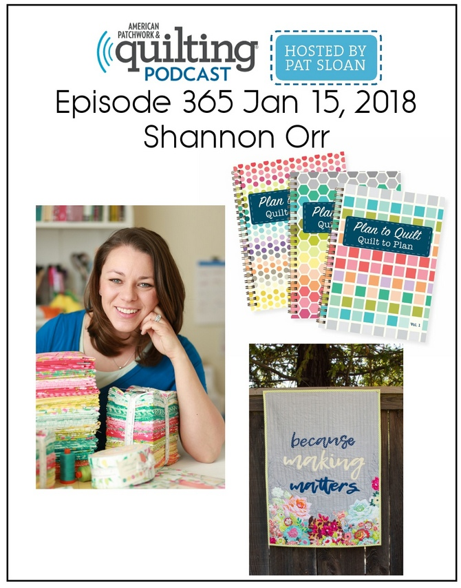 American Patchwork Quilting Pocast episode 365 Shannon Orr.jpeg