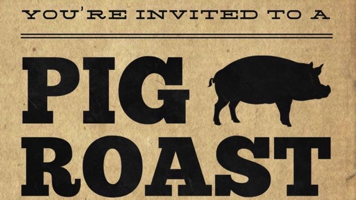 How often do you get invited to a pig roast ? Come celebrate this unique event. We will have the best time ever with Chef Josh and a Tuscan pig roast! Enjoy delectable food and fun with friends!    PLEASE RSVP https://www.eventbrite.com/e/tuscan-pig-roast-tickets-38964320331