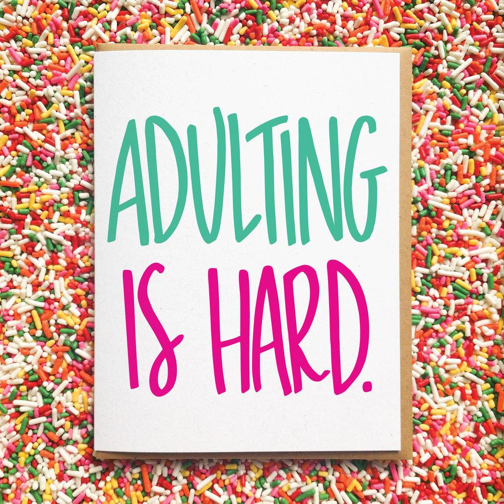 Adulting is Hard_Funny Graduation Card.jpg