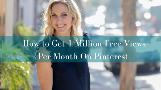 How to Get 1 Million Free Views Per Month On Pinterest.png